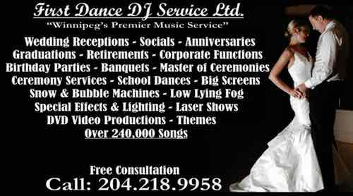 First Dance DJ Services Ltd. Call 204-218-9958 for a free consultation